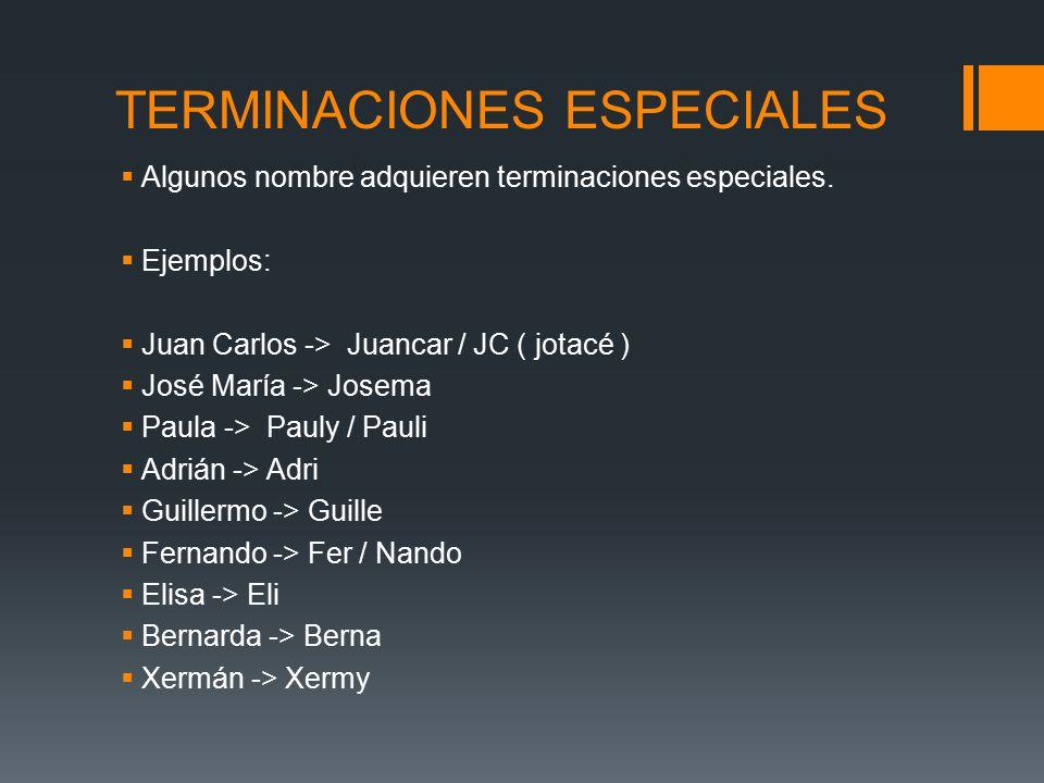 TERMINACIONES ESPECIALES