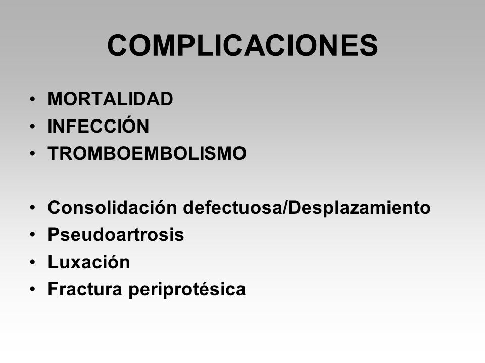 COMPLICACIONES MORTALIDAD INFECCIÓN TROMBOEMBOLISMO