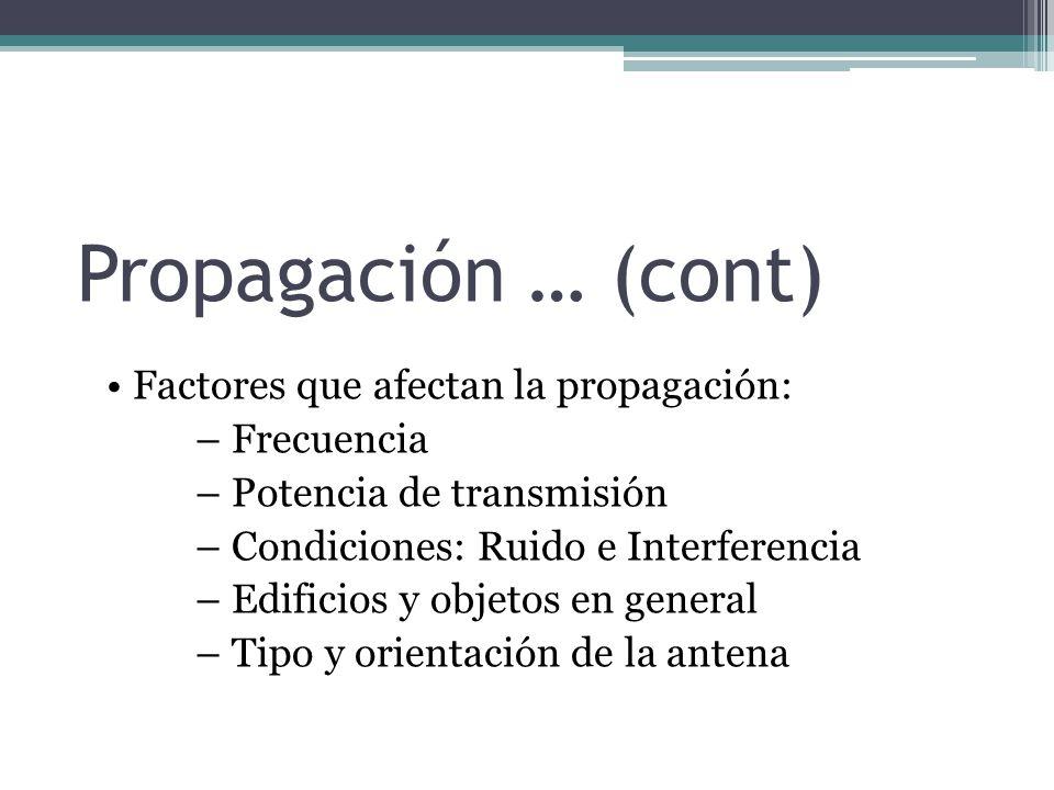 Propagación … (cont)