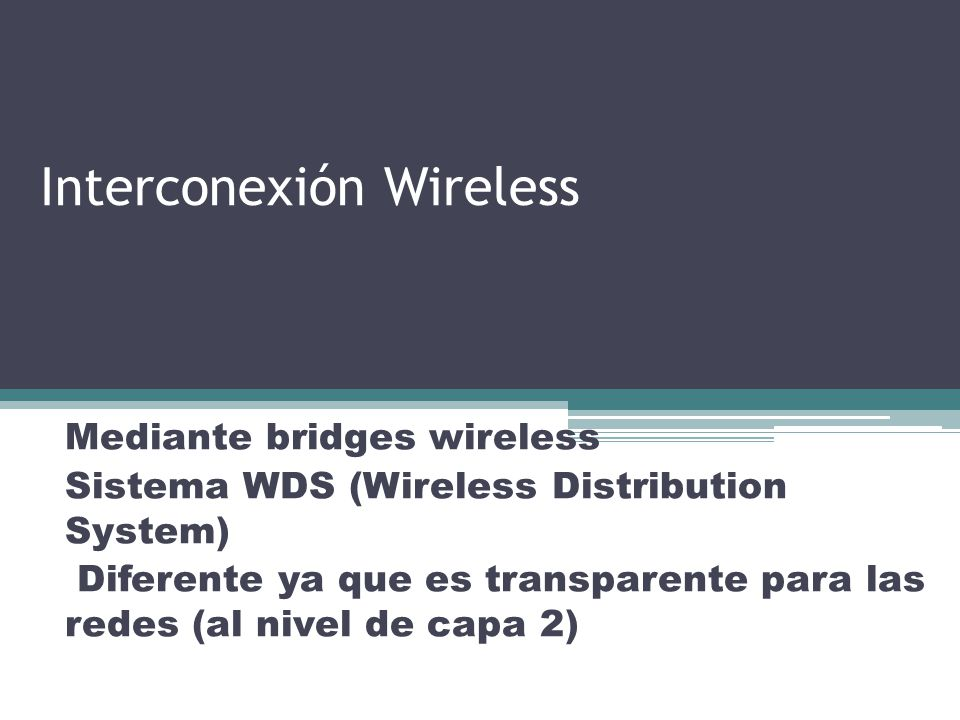 Interconexión Wireless