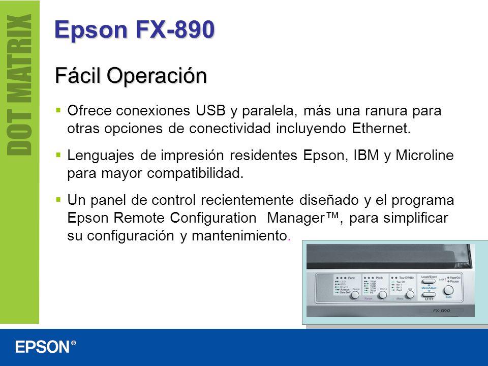 Epson FX-890 Fácil Operación