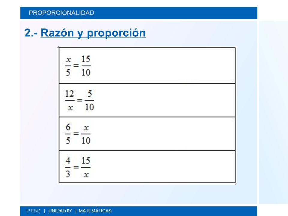 2.- Razón y proporción PROPORCIONALIDAD