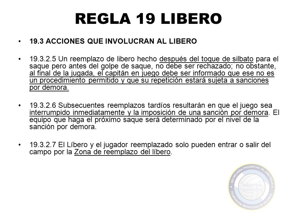 REGLA 19 LIBERO 19.3 ACCIONES QUE INVOLUCRAN AL LIBERO