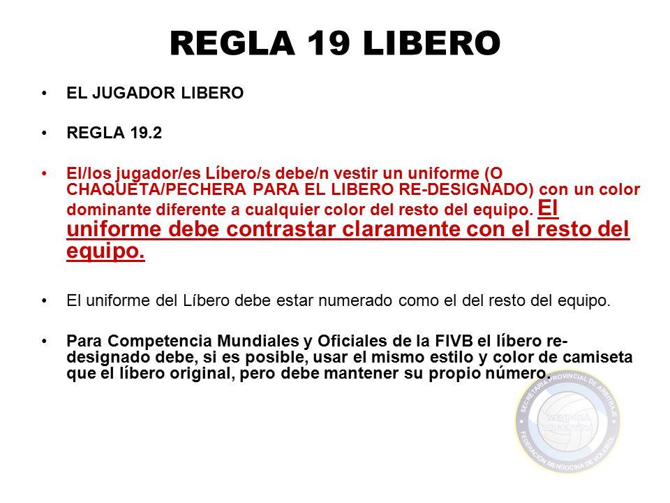 REGLA 19 LIBERO EL JUGADOR LIBERO REGLA 19.2