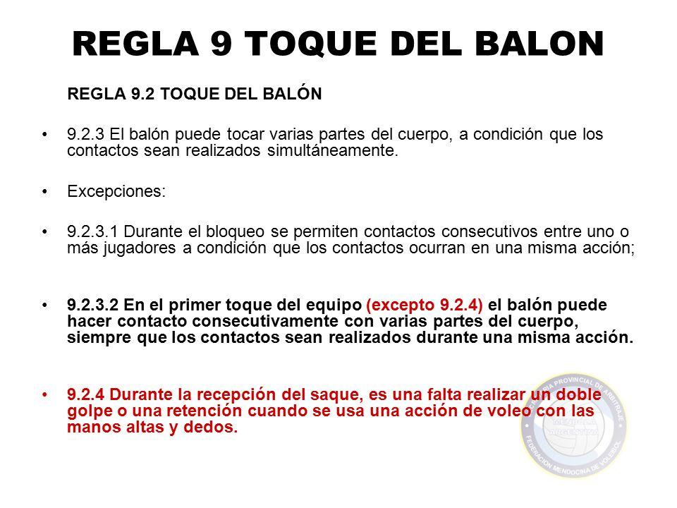 REGLA 9 TOQUE DEL BALON REGLA 9.2 TOQUE DEL BALÓN