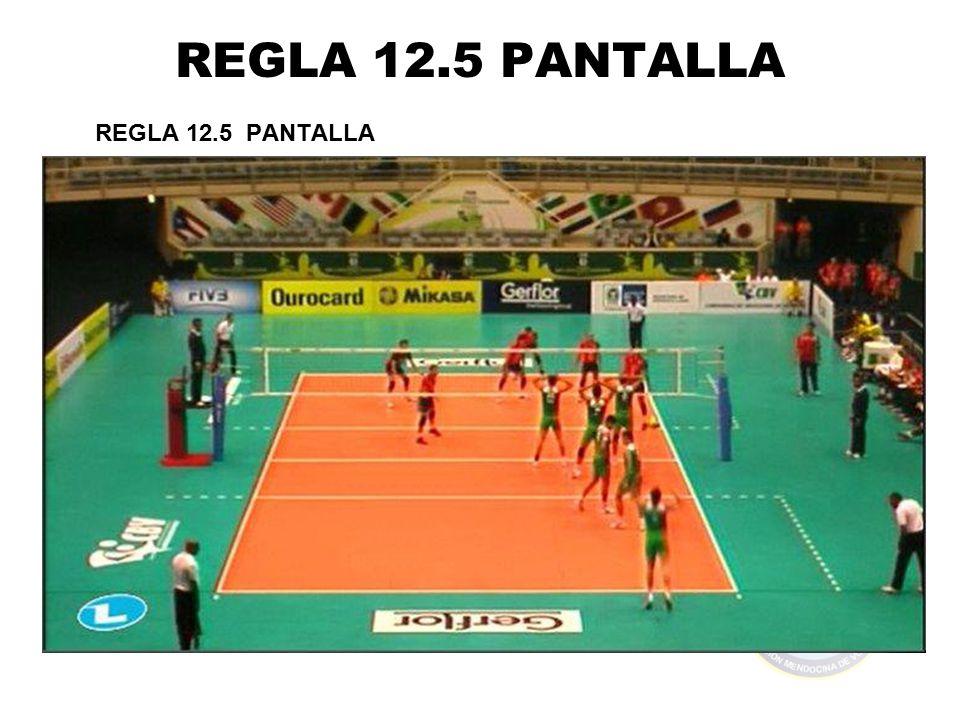 REGLA 12.5 PANTALLA REGLA 12.5 PANTALLA