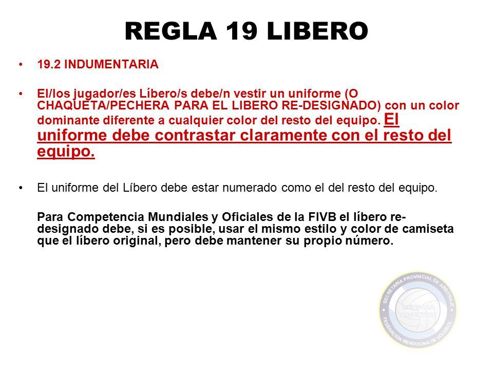 REGLA 19 LIBERO 19.2 INDUMENTARIA