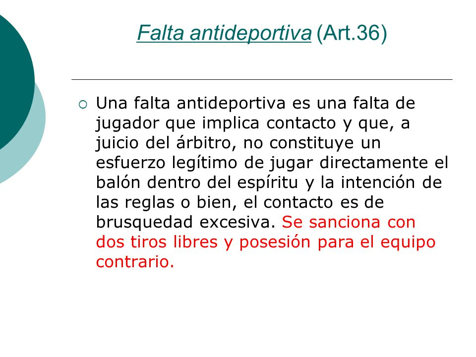 Falta antideportiva (Art.36)