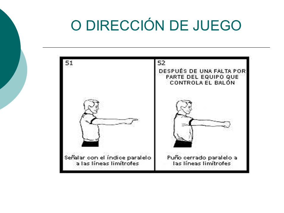 O DIRECCIÓN DE JUEGO