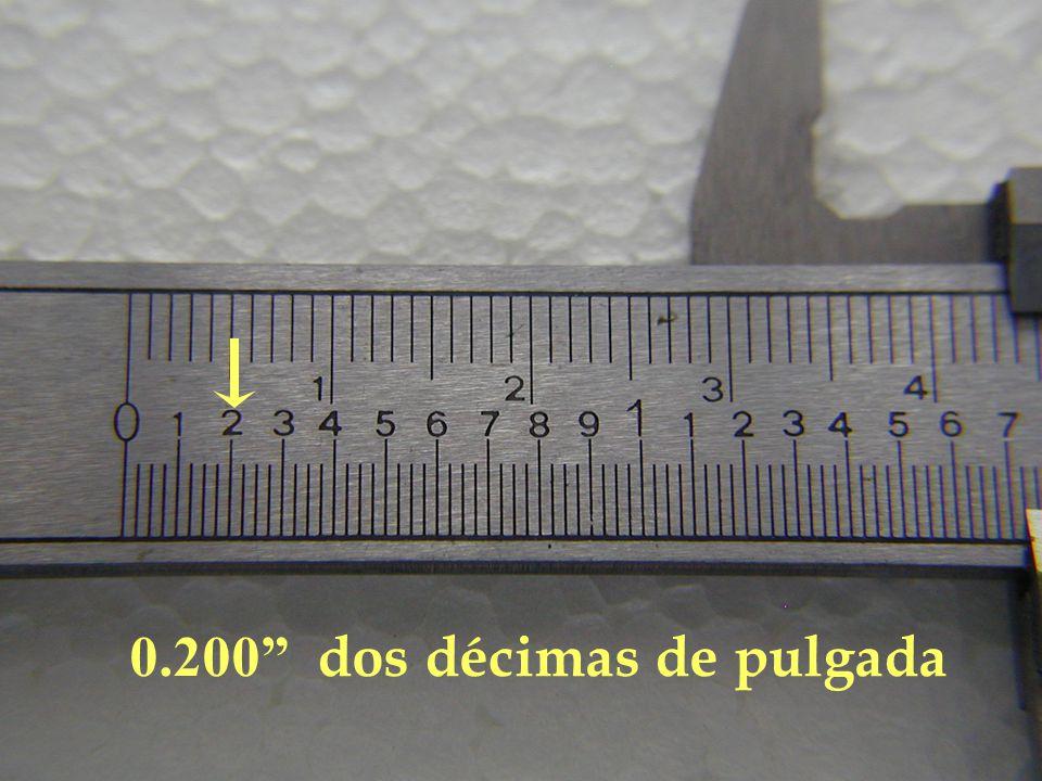 0.200 dos décimas de pulgada