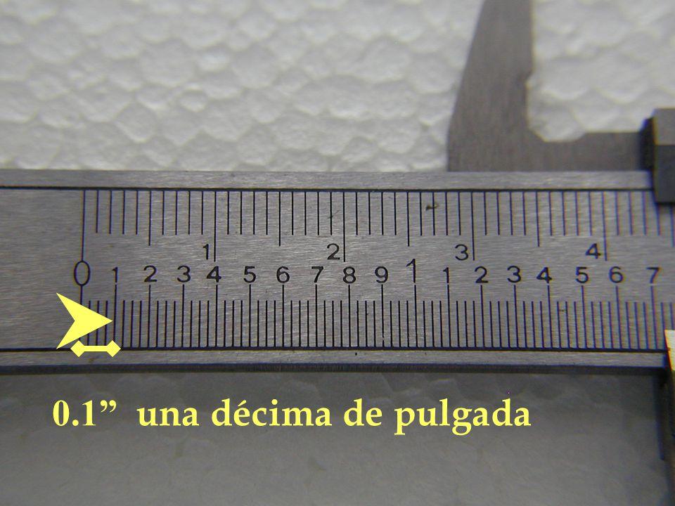 0.1 una décima de pulgada