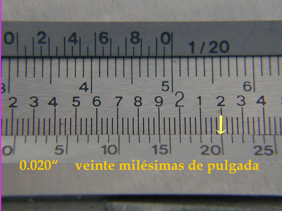 0.020 veinte milésimas de pulgada