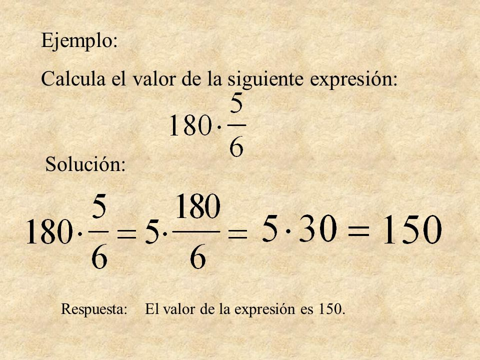 Calcula el valor de la siguiente expresión: