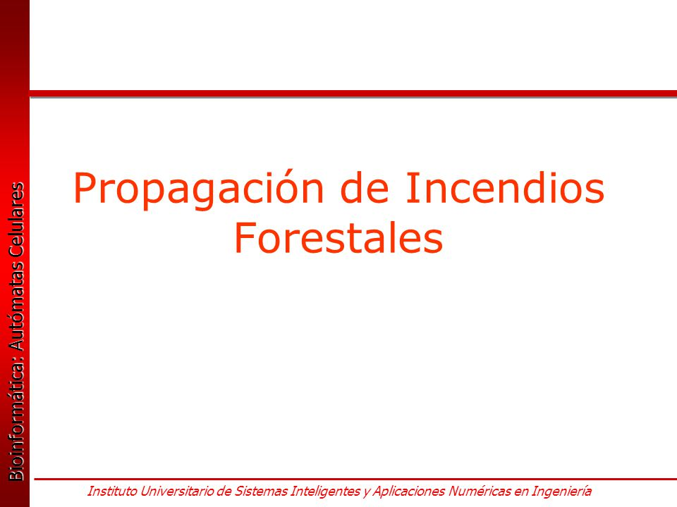 Propagación de Incendios Forestales