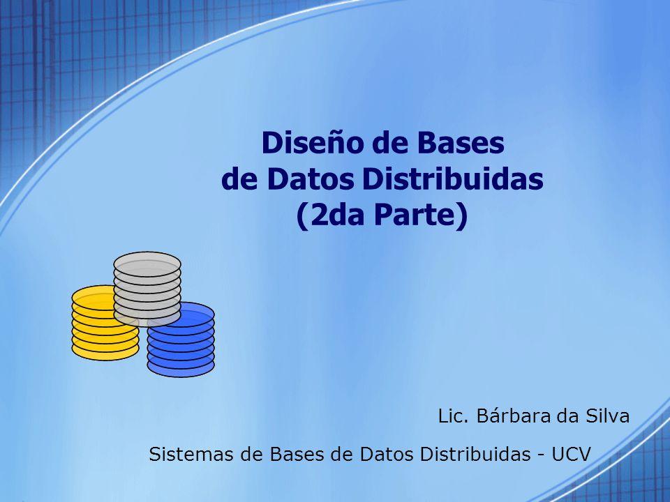 Diseño de Bases de Datos Distribuidas (2da Parte)