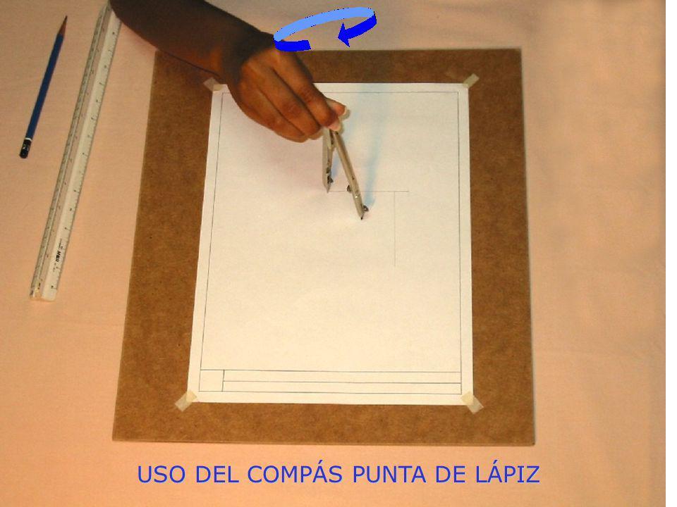 USO DEL COMPÁS PUNTA DE LÁPIZ