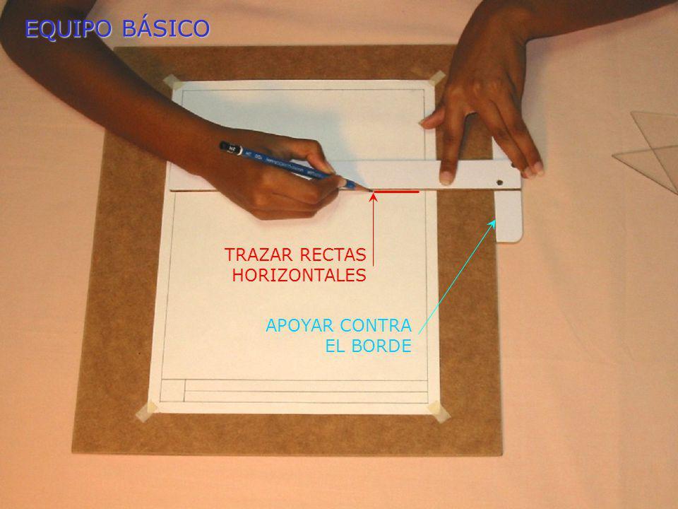 EQUIPO BÁSICO TRAZAR RECTAS HORIZONTALES APOYAR CONTRA EL BORDE
