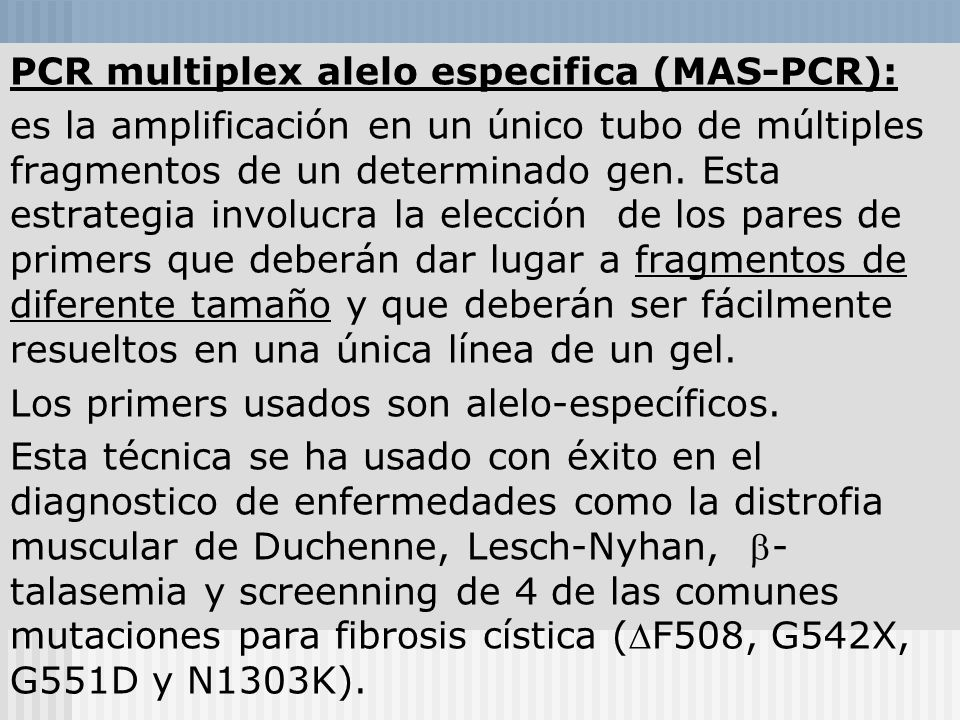 PCR multiplex alelo especifica (MAS-PCR):