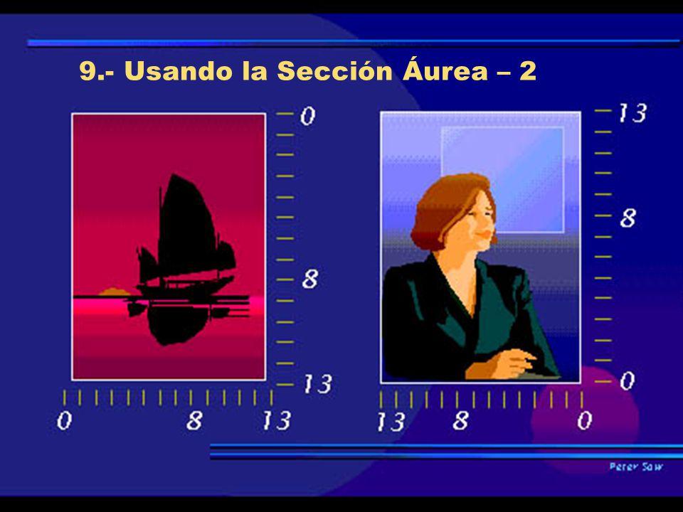 9.- Usando la Sección Áurea – 2