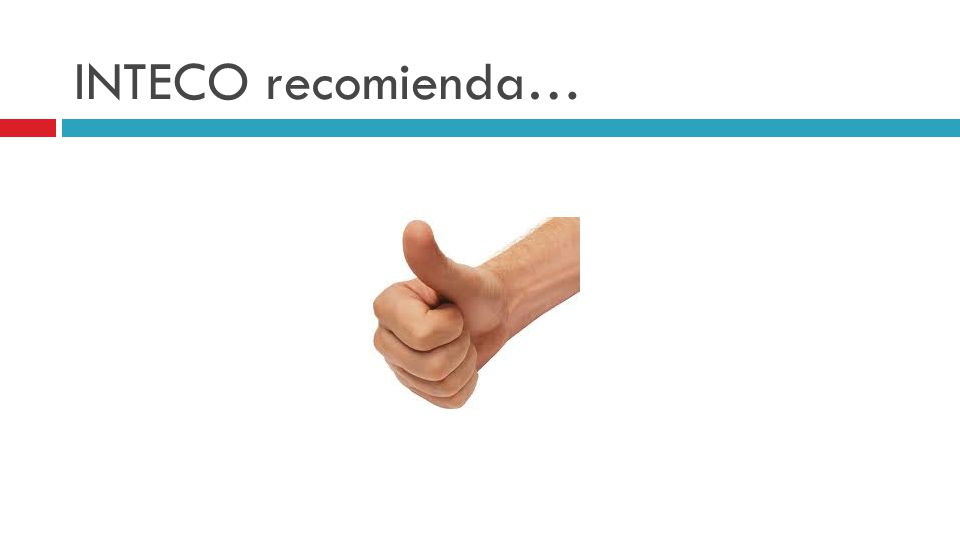 INTECO recomienda…