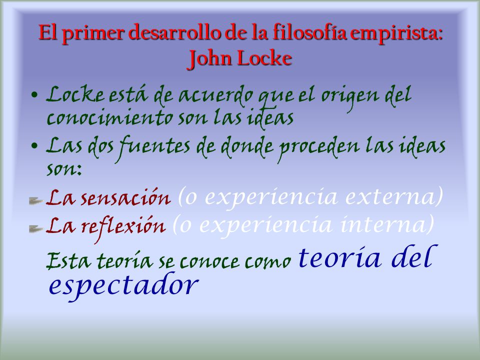 El primer desarrollo de la filosofía empirista: John Locke