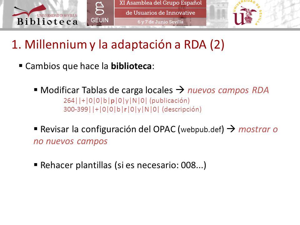 1. Millennium y la adaptación a RDA (2)