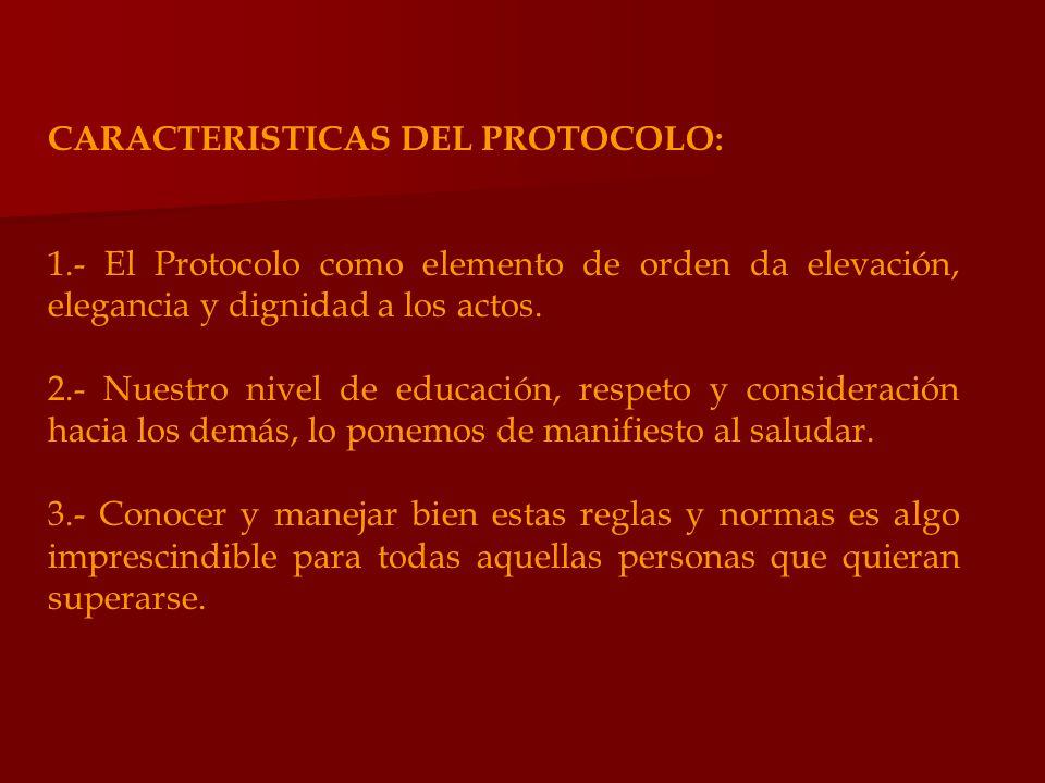 CARACTERISTICAS DEL PROTOCOLO: