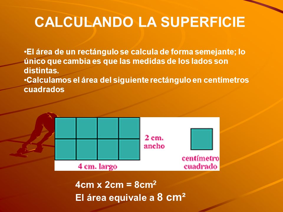 CALCULANDO LA SUPERFICIE