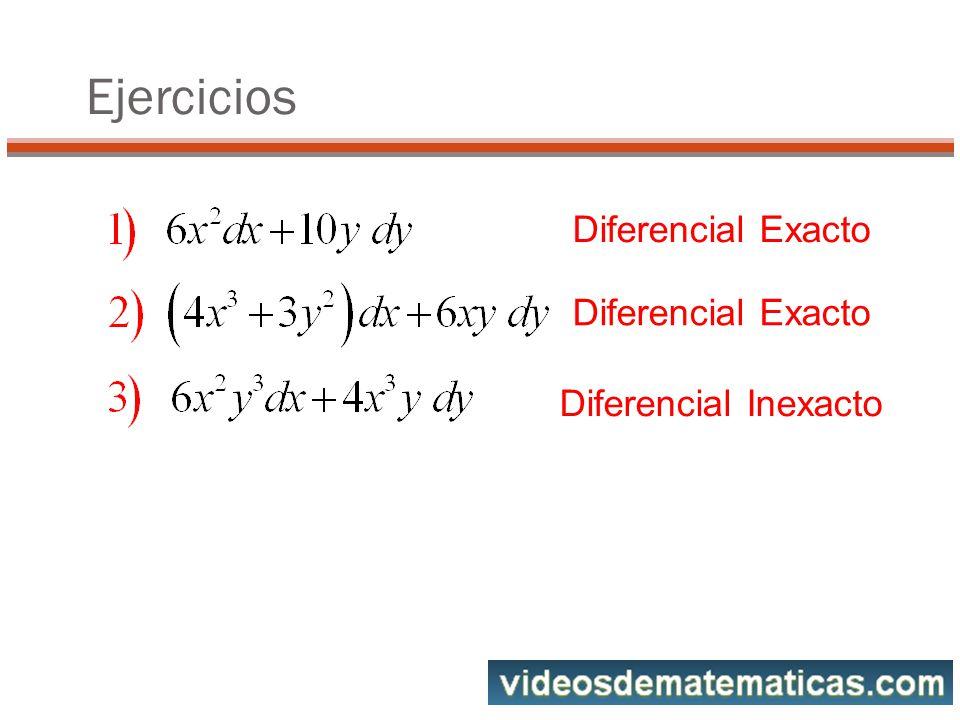 Ejercicios Diferencial Exacto Diferencial Exacto Diferencial Inexacto