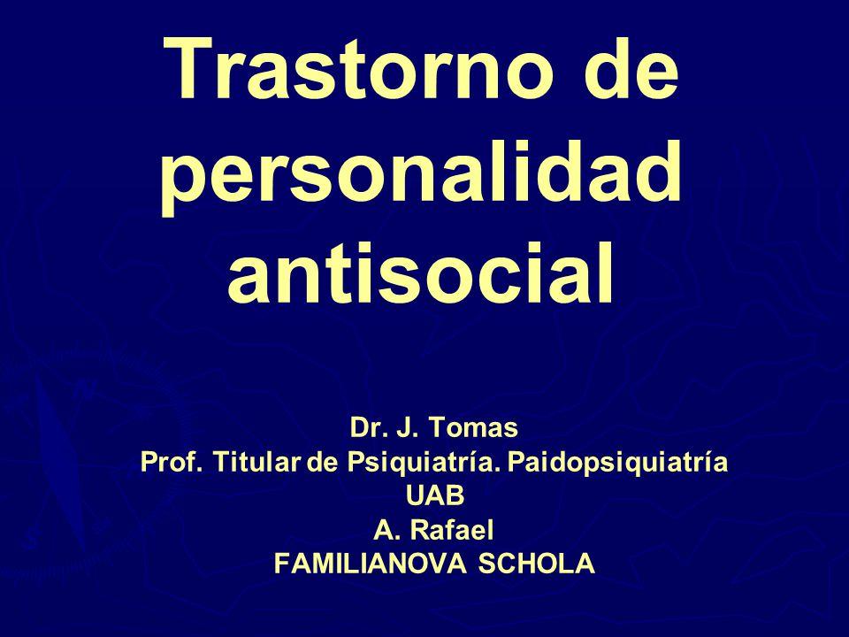 Trastorno de personalidad antisocial