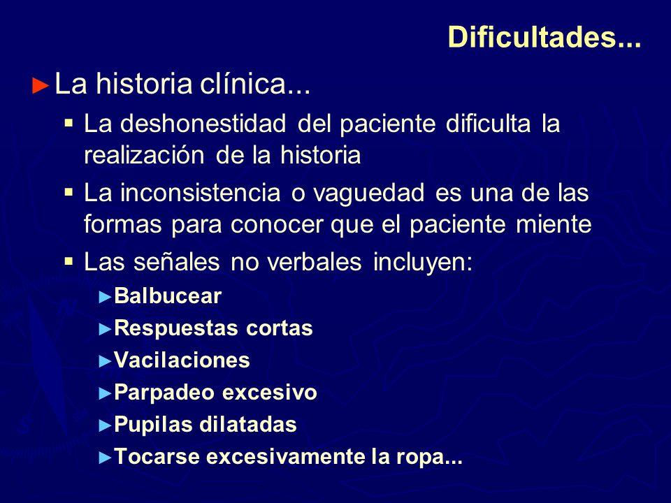 Dificultades... La historia clínica...