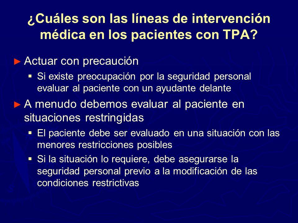¿Cuáles son las líneas de intervención médica en los pacientes con TPA