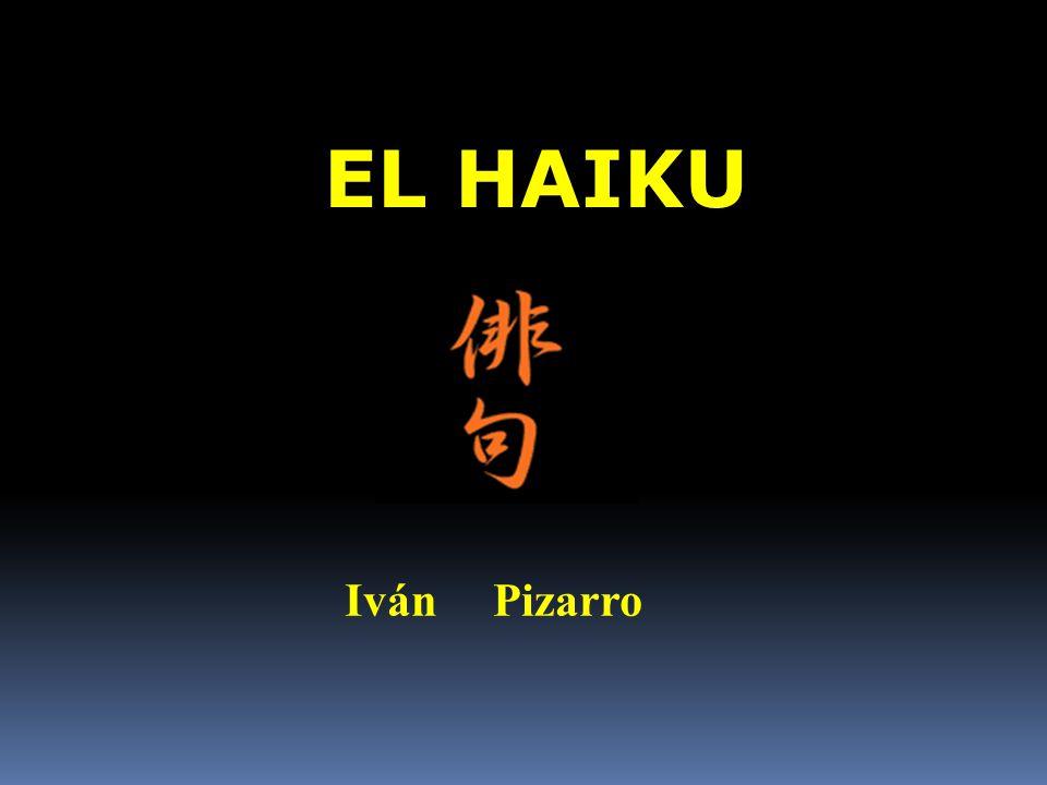 EL HAIKU Iván Pizarro