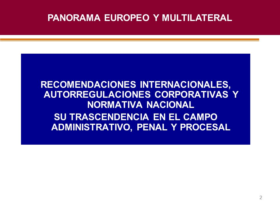 PANORAMA EUROPEO Y MULTILATERAL