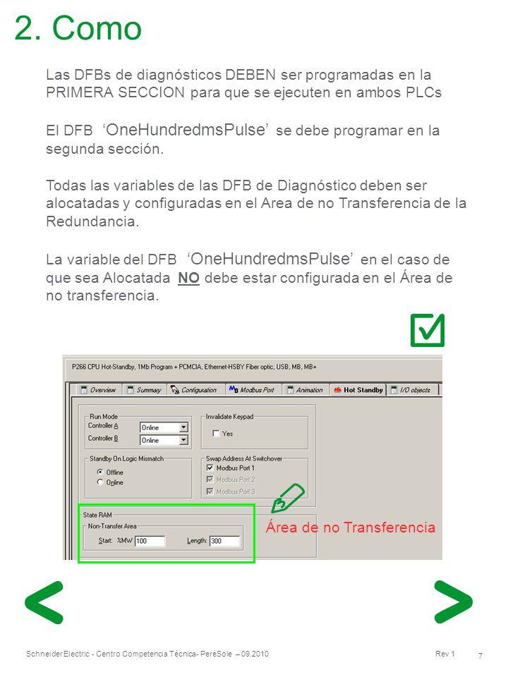 2. Como Las DFBs de diagnósticos DEBEN ser programadas en la PRIMERA SECCION para que se ejecuten en ambos PLCs.