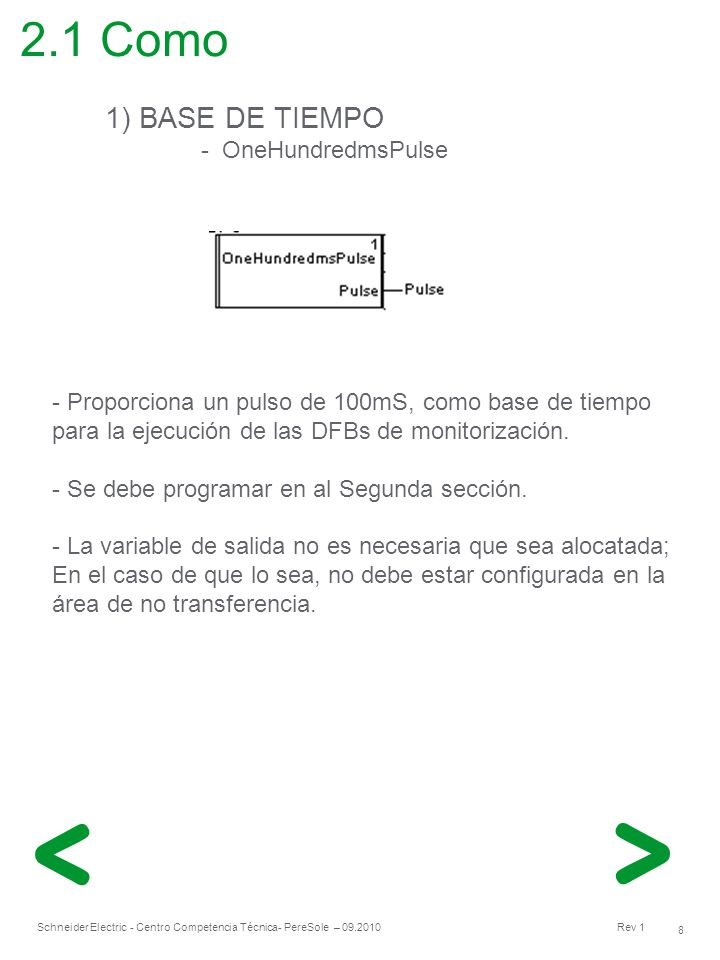2.1 Como 1) BASE DE TIEMPO - OneHundredmsPulse