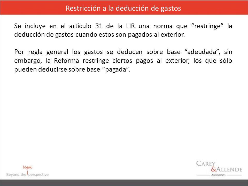 Restricción a la deducción de gastos