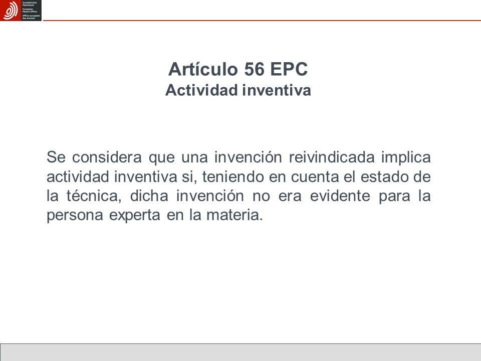 Artículo 56 EPC Actividad inventiva