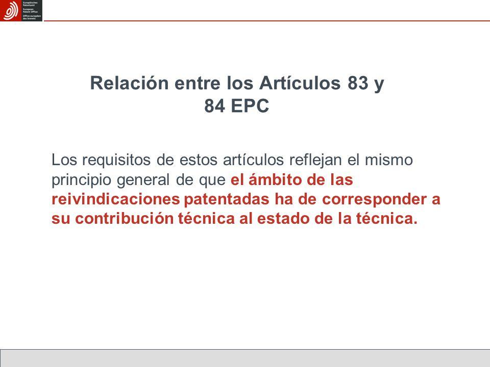 Relación entre los Artículos 83 y 84 EPC