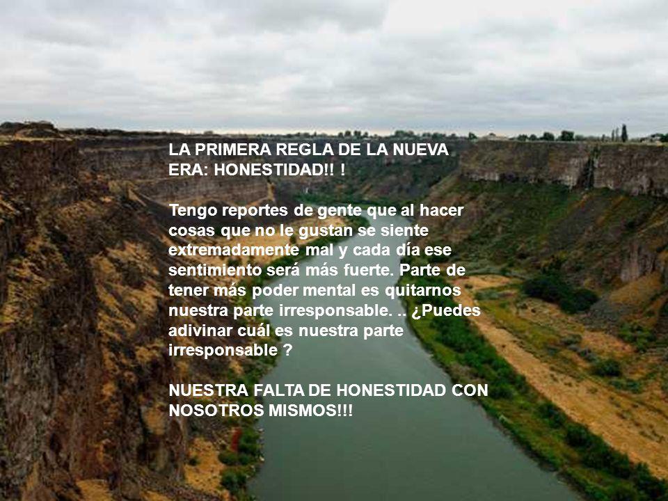 LA PRIMERA REGLA DE LA NUEVA ERA: HONESTIDAD