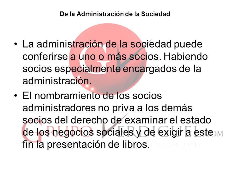 De la Administración de la Sociedad