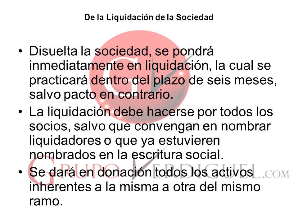 De la Liquidación de la Sociedad