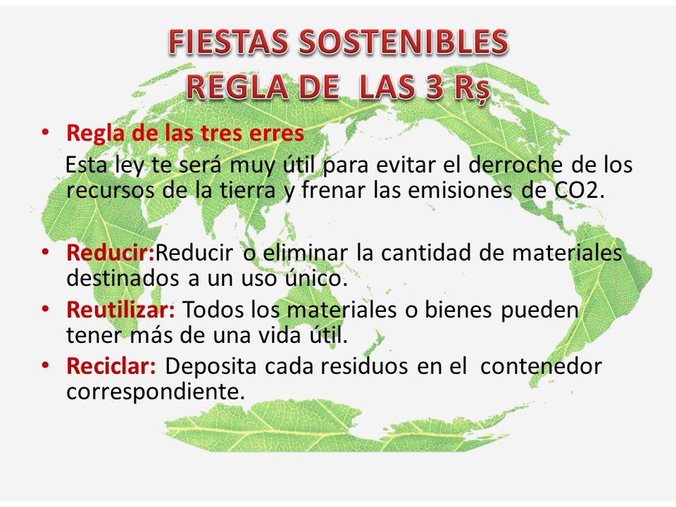 FIESTAS SOSTENIBLES REGLA DE LAS 3 Rș