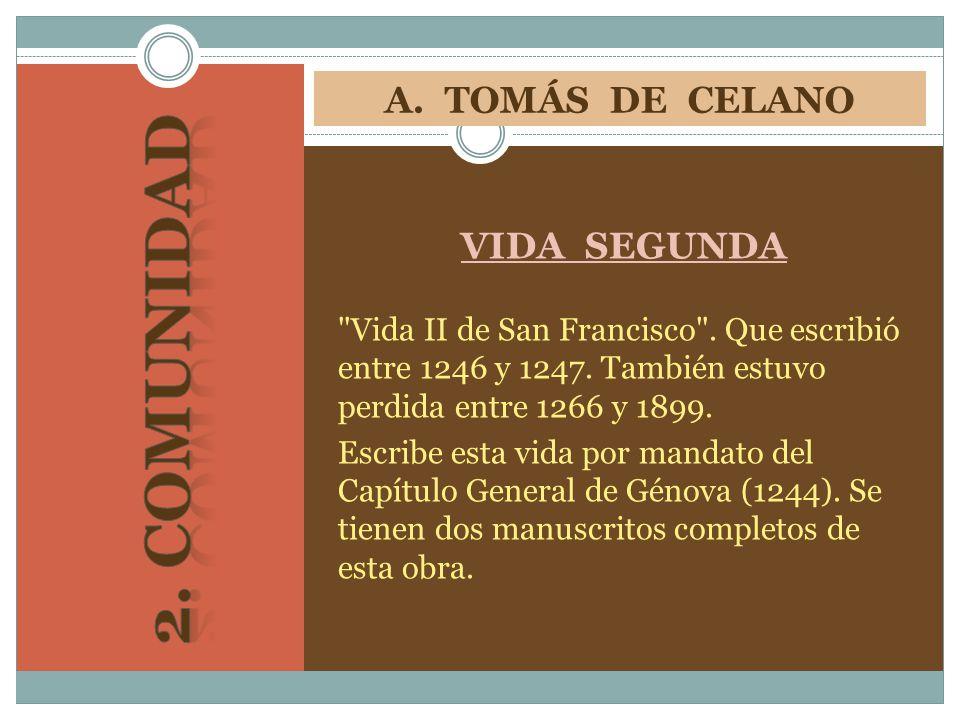 2. COMUNIDAD A. TOMÁS DE CELANO VIDA SEGUNDA