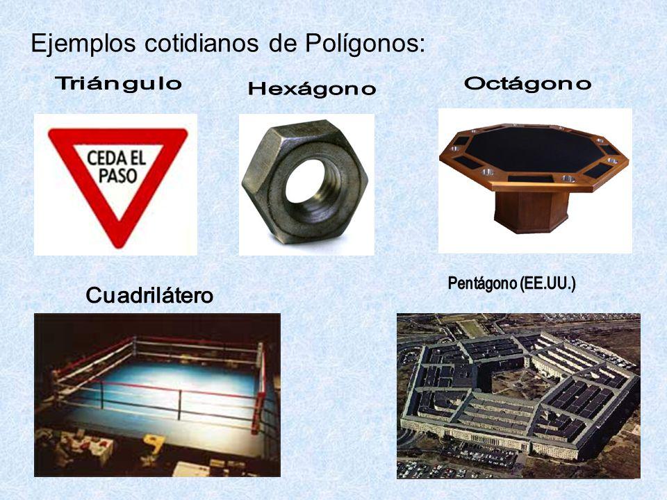 Ejemplos cotidianos de Polígonos: