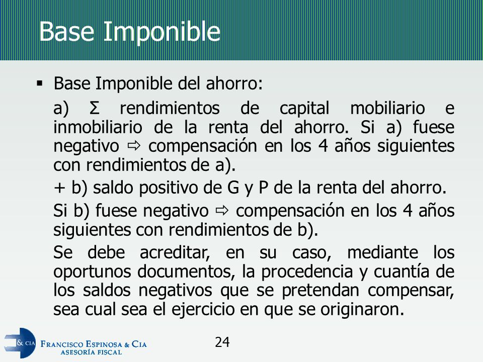 Base Imponible Base Imponible del ahorro: