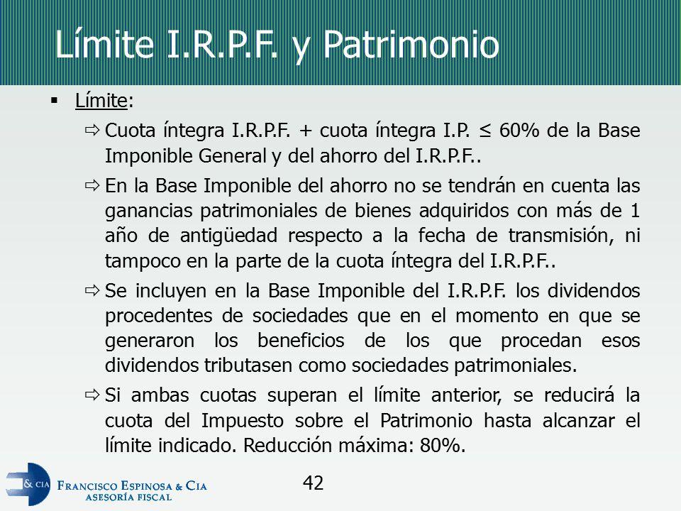 Límite I.R.P.F. y Patrimonio