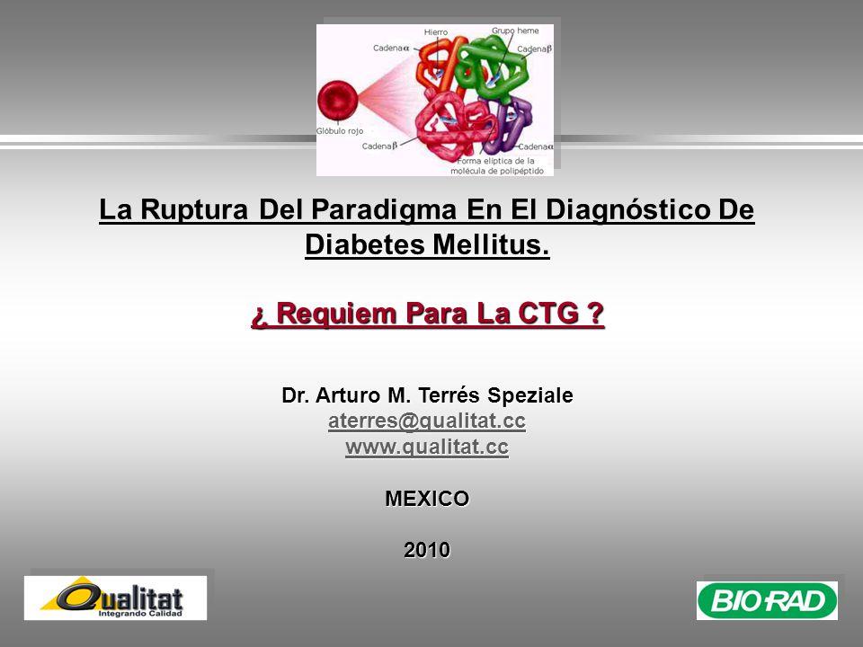 La Ruptura Del Paradigma En El Diagnóstico De Diabetes Mellitus.