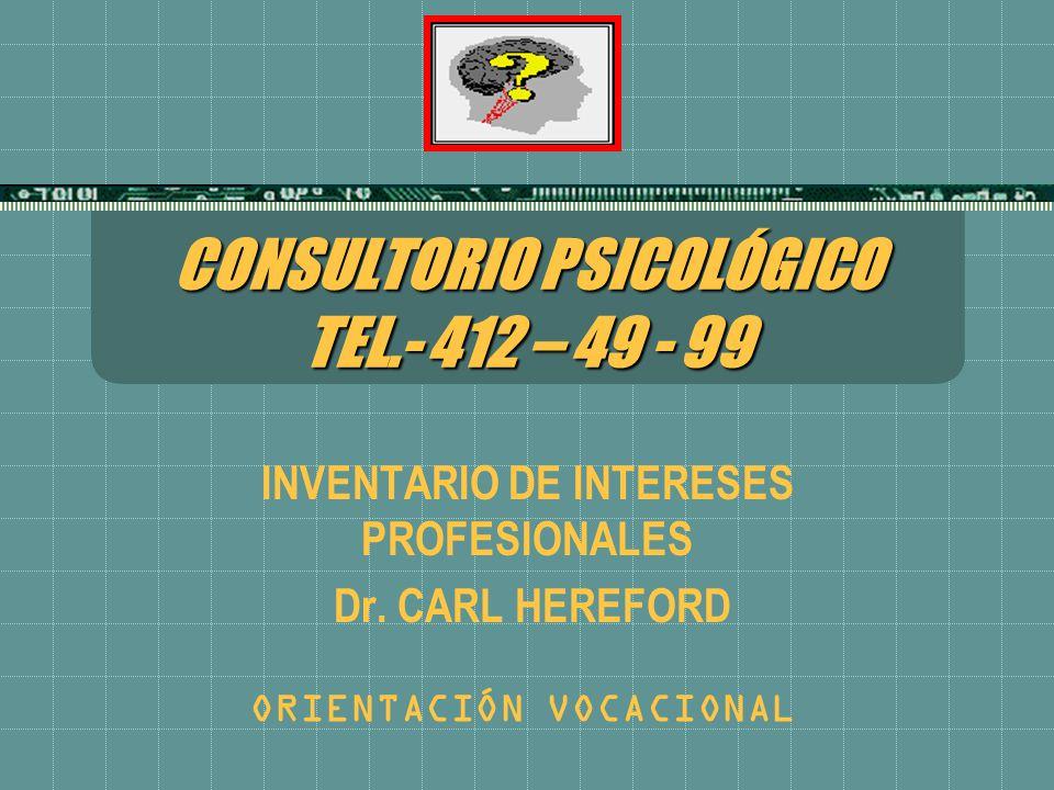 CONSULTORIO PSICOLÓGICO TEL.- 412 – 49 - 99