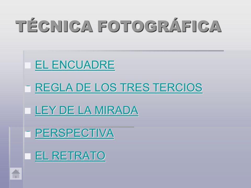 TÉCNICA FOTOGRÁFICA EL ENCUADRE REGLA DE LOS TRES TERCIOS